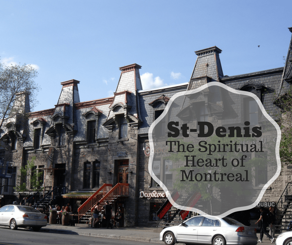 St-Denis: The Heart of Montreal 2
